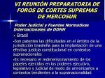vi reuni n preparatoria de foros de cortes supremas de mercosur5