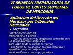 vi reuni n preparatoria de foros de cortes supremas de mercosur51