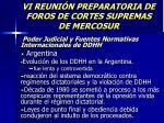 vi reuni n preparatoria de foros de cortes supremas de mercosur6