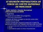 vi reuni n preparatoria de foros de cortes supremas de mercosur7