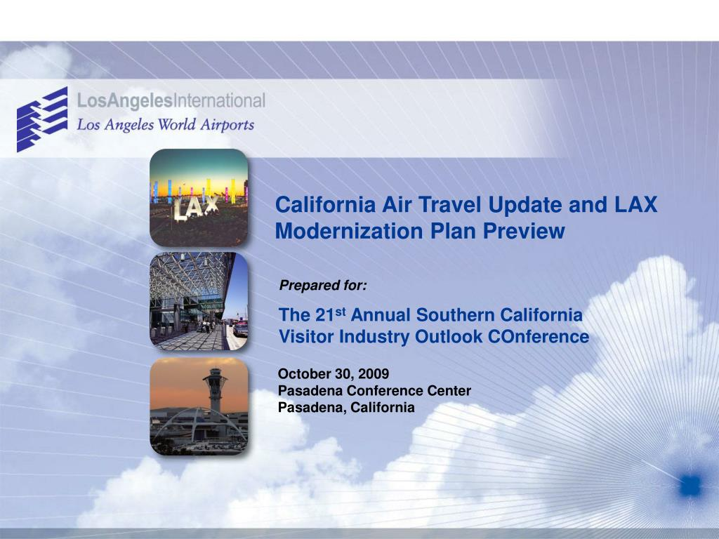 california air travel update and lax modernization plan preview l.