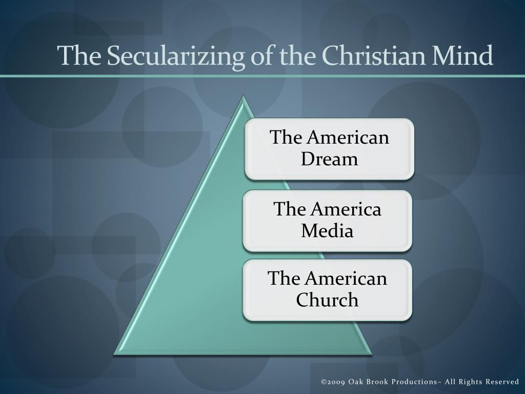 The Secularizing of the Christian Mind