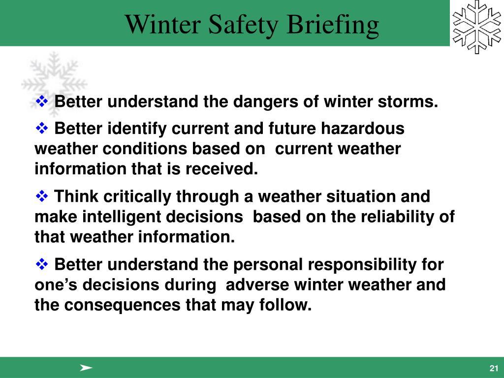 Better understand the dangers of winter storms.