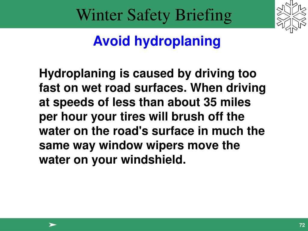Avoid hydroplaning