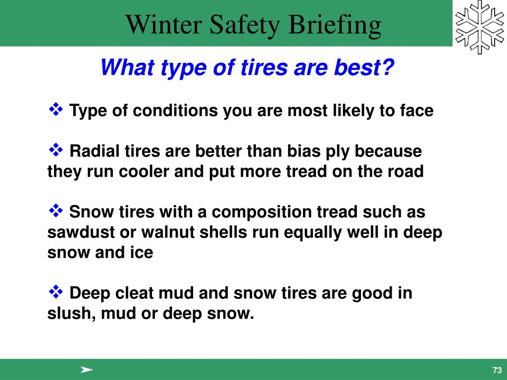 What type of tires are best?