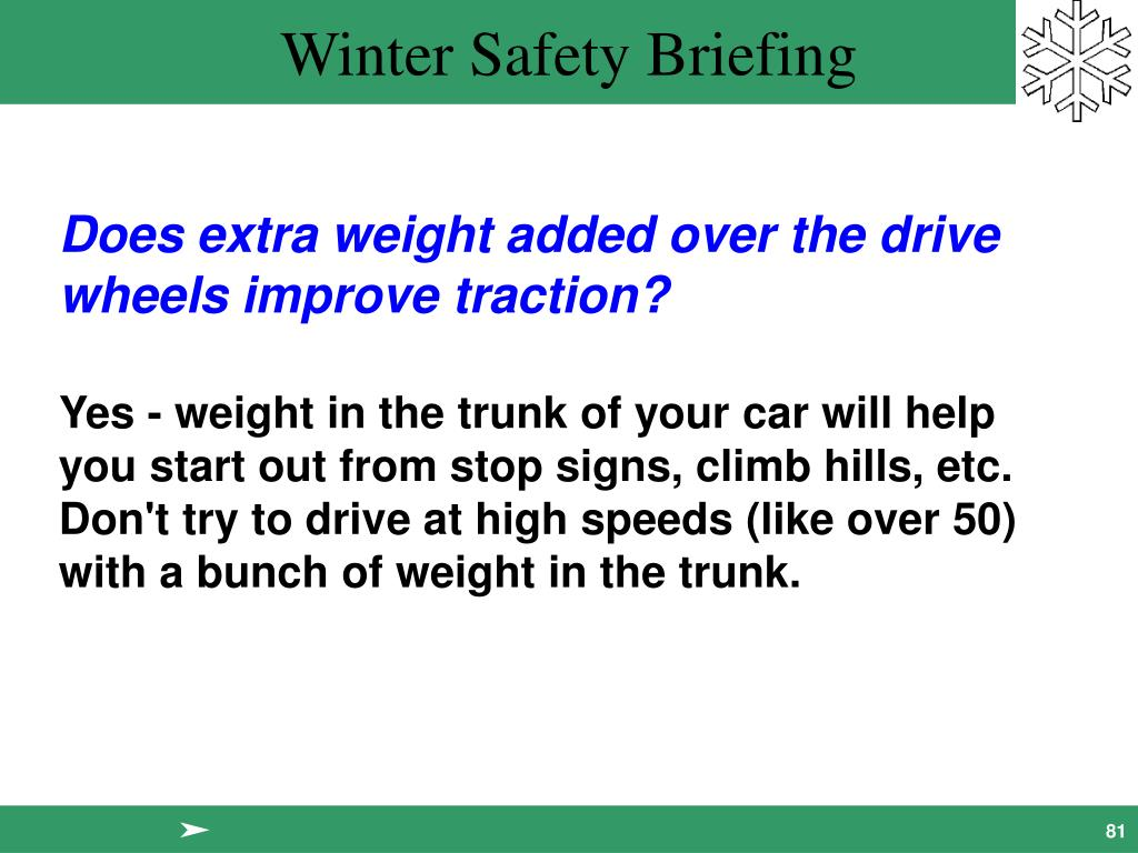 Does extra weight added over the drive wheels improve traction?