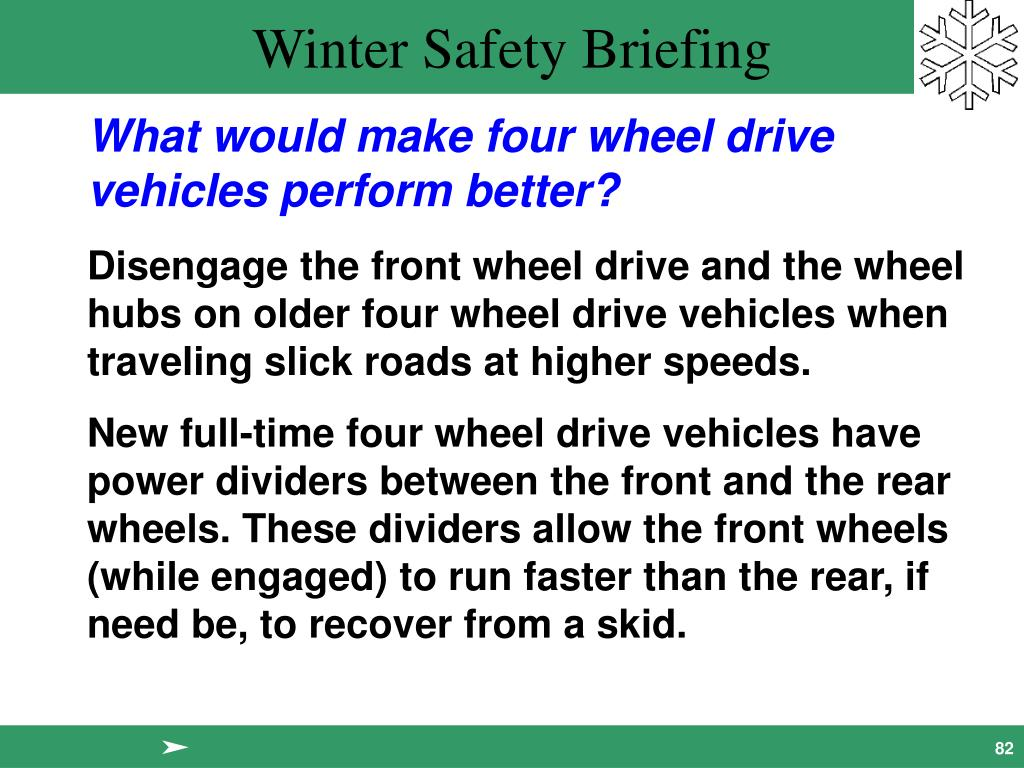 What would make four wheel drive vehicles perform better?