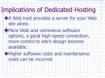 implications of dedicated hosting