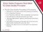 driver safety programs must meet eu data quality principles