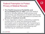 federal preemption to protect privacy of medical records