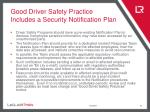 good driver safety practice includes a security notification plan