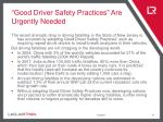good driver safety practices are urgently needed