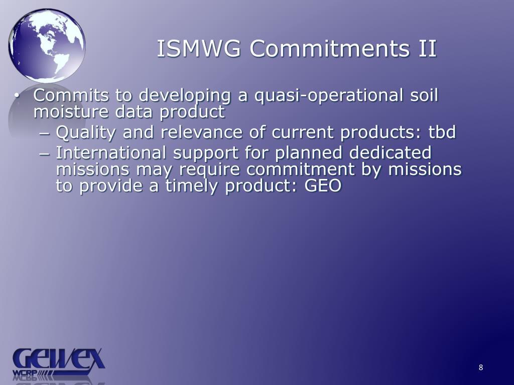 ISMWG Commitments II