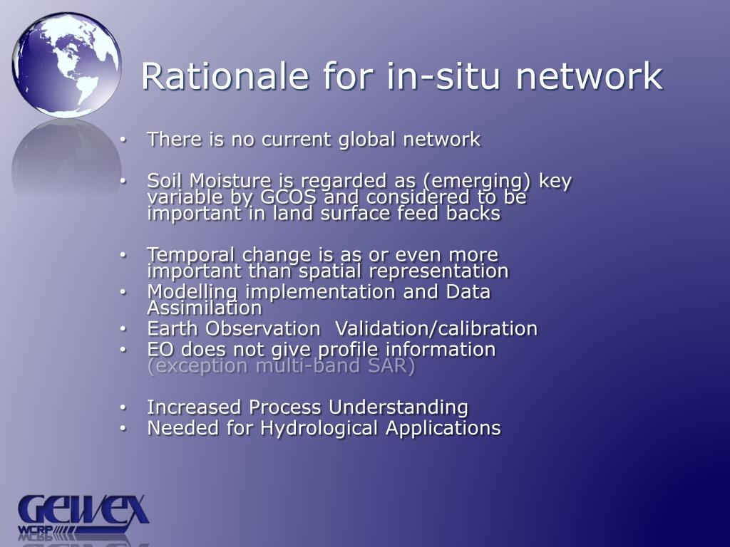 Rationale for in-situ network