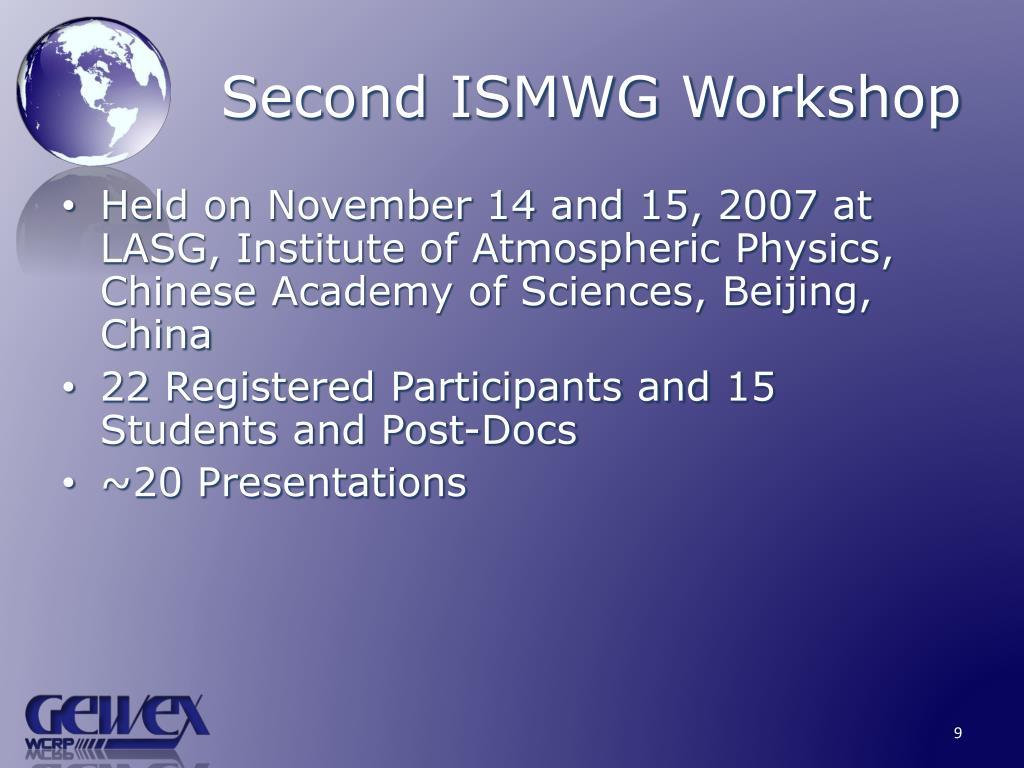 Second ISMWG Workshop