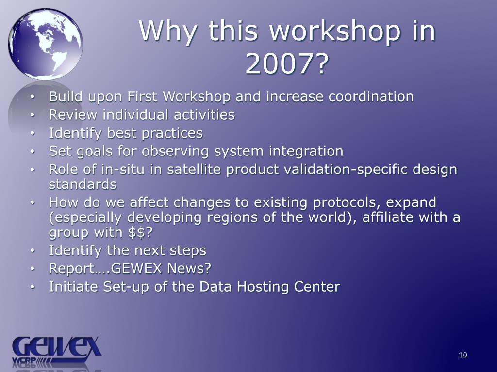 Why this workshop in 2007?