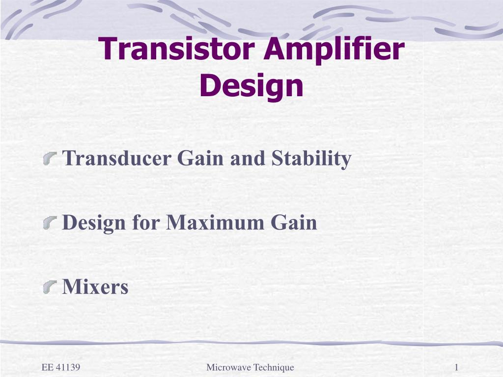 Ppt Transistor Amplifier Design Powerpoint Presentation Id428472 Amplifiers And Lockin Simplified Schematic All L