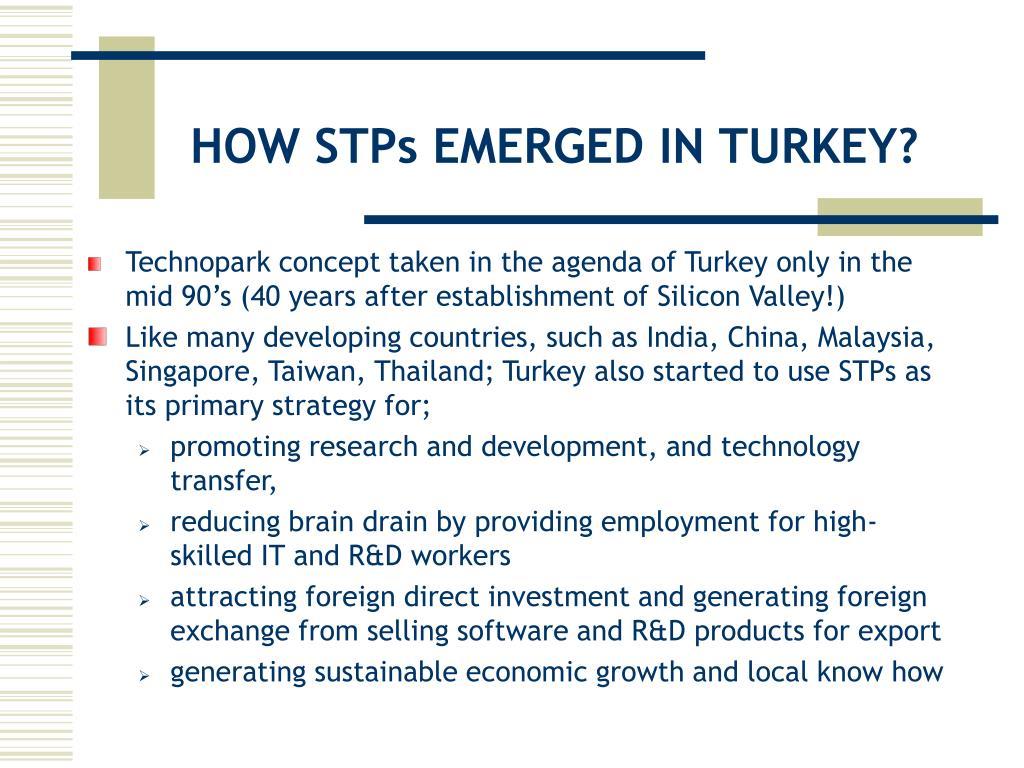 HOW STPs EMERGED IN TURKEY?