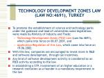 technology development zones law law no 4691 turkey
