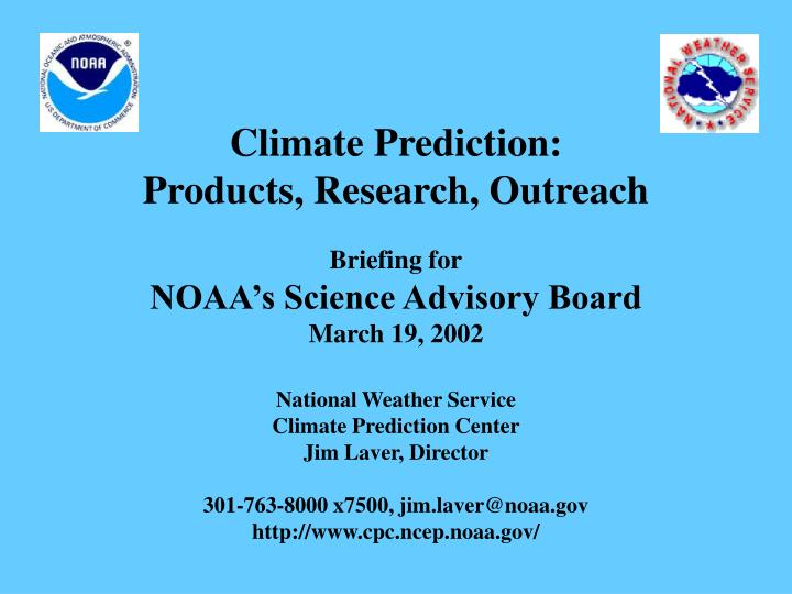 Climate prediction products research outreach
