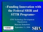 funding innovation with the federal sbir and sttr programs