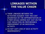 linkages within the value chain37