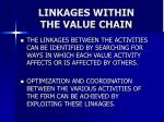 linkages within the value chain38