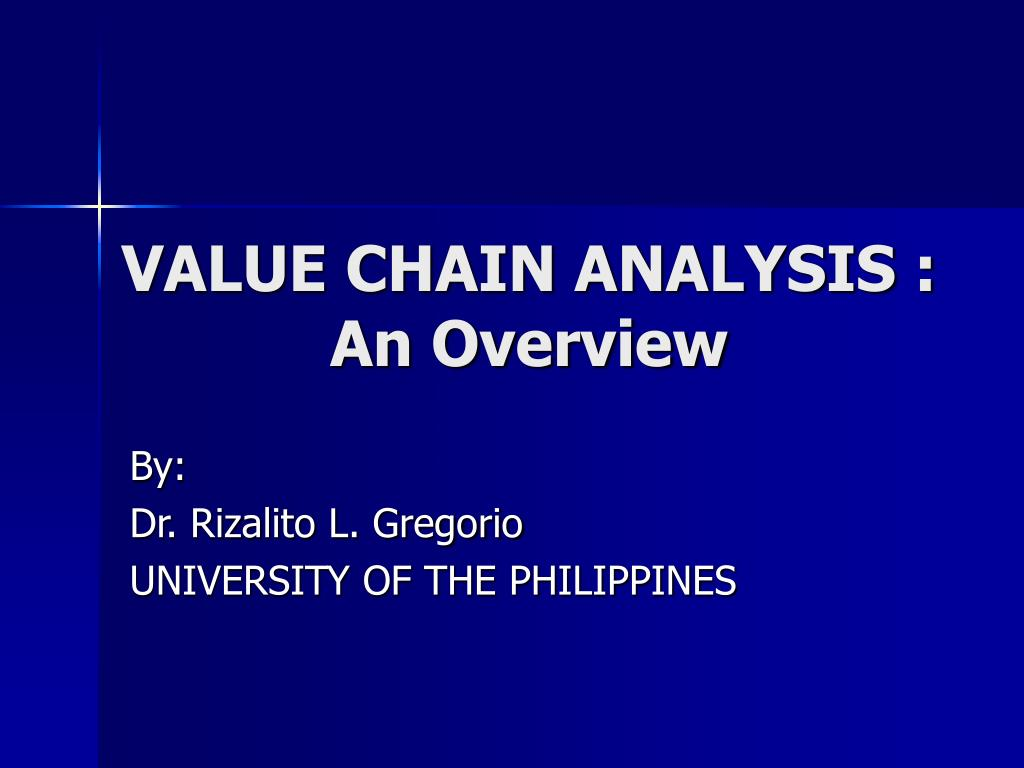 value chain analysis an overview l.