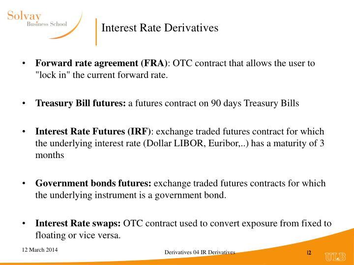 Ppt Derivatives Interest Rate Derivatives Powerpoint Presentation