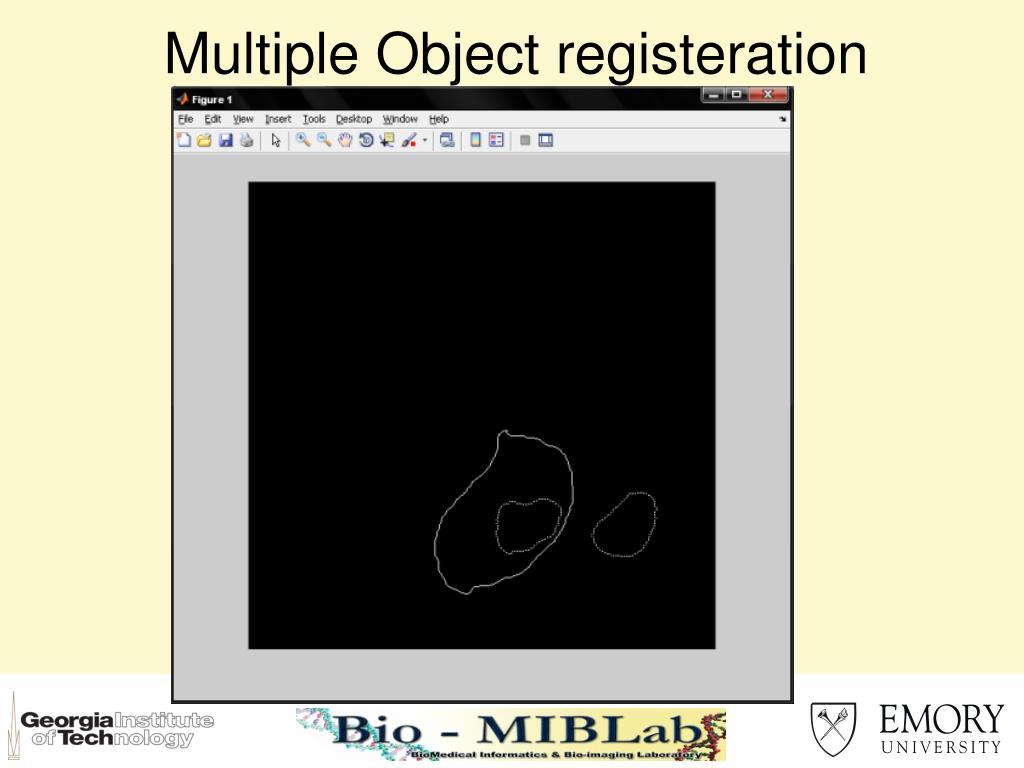 Multiple Object registeration