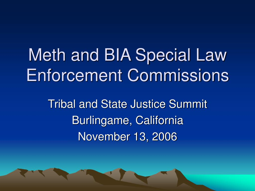 meth and bia special law enforcement commissions l.
