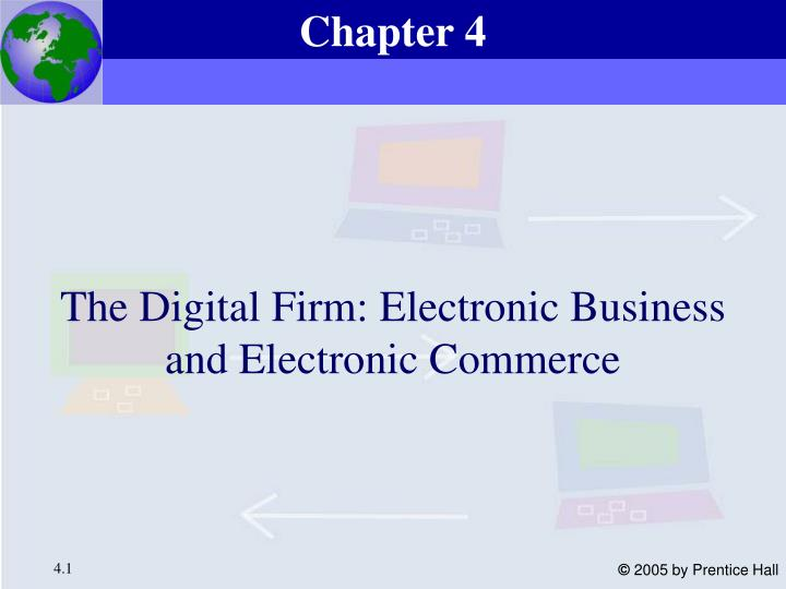 the digital firm electronic business and electronic commerce n.