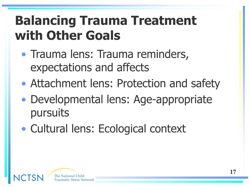 Balancing Trauma Treatment with Other Goals