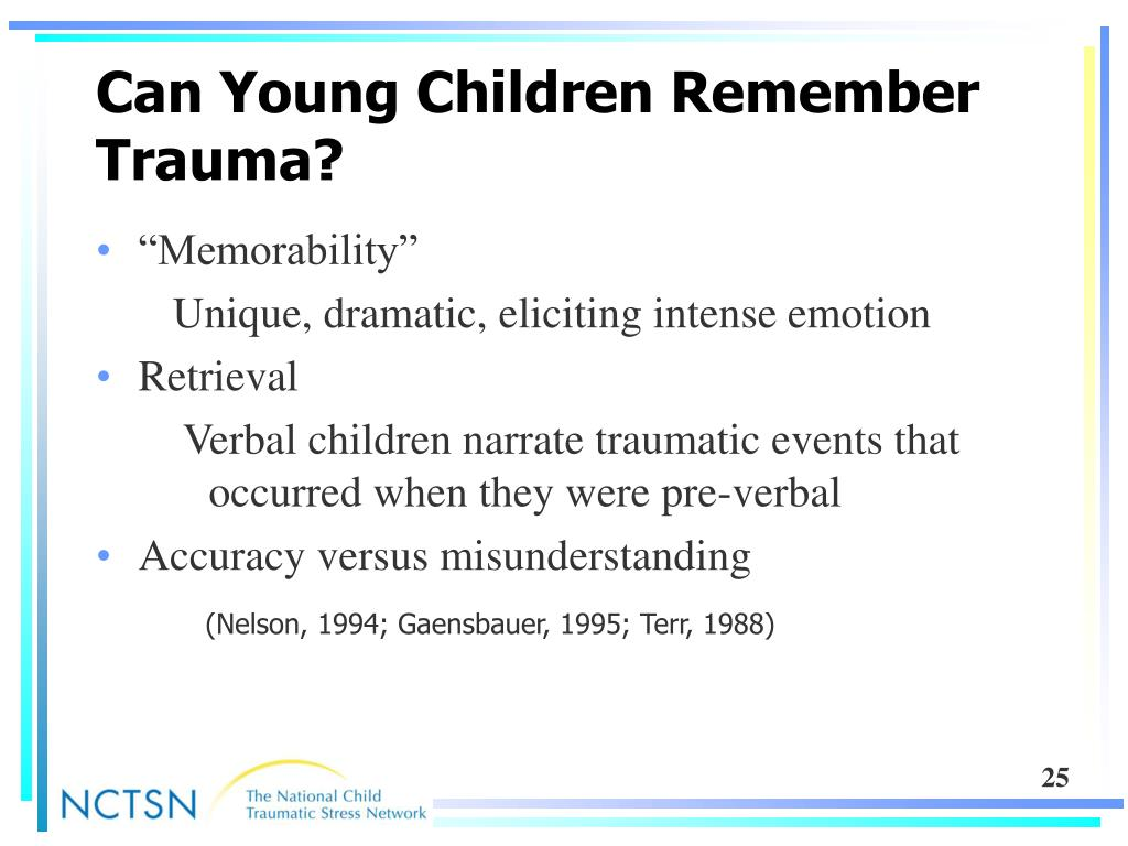 Can Young Children Remember Trauma?