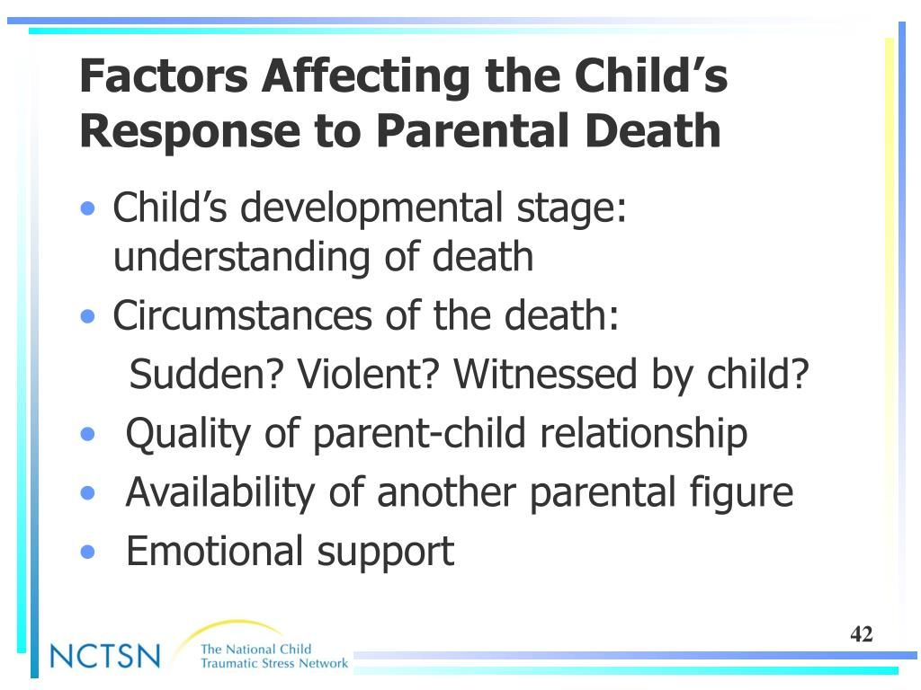 Factors Affecting the Child's Response to Parental Death