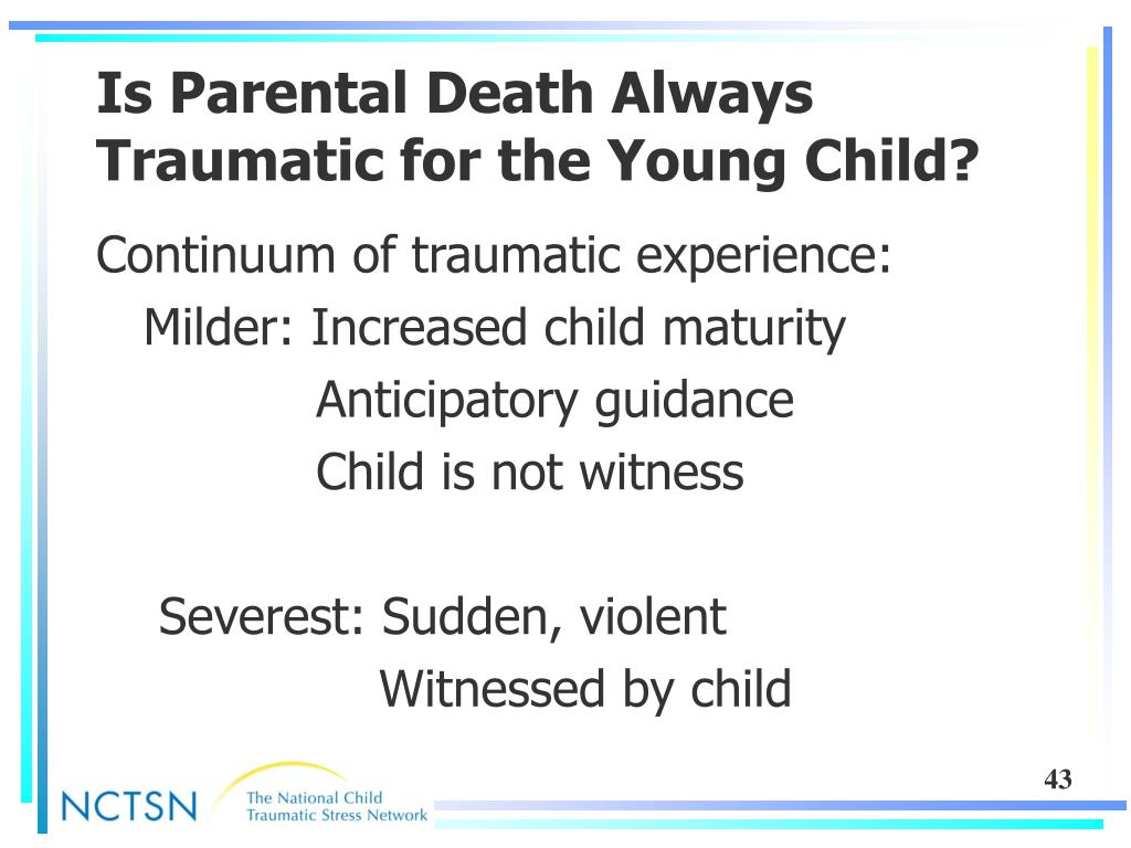 Is Parental Death Always Traumatic for the Young Child?