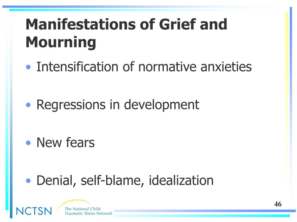 Manifestations of Grief and Mourning