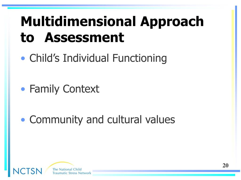 Multidimensional Approach to 	Assessment