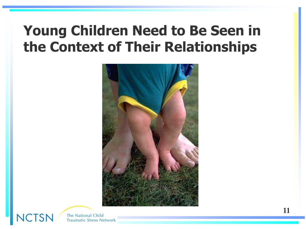 Young Children Need to Be Seen in the Context of Their Relationships