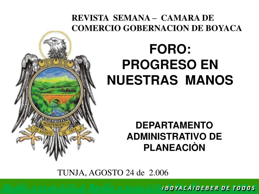 REVISTA  SEMANA –  CAMARA DE COMERCIO GOBERNACION DE BOYACA