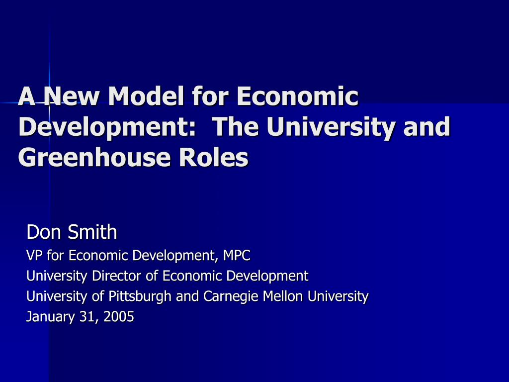 a new model for economic development the university and greenhouse roles l.