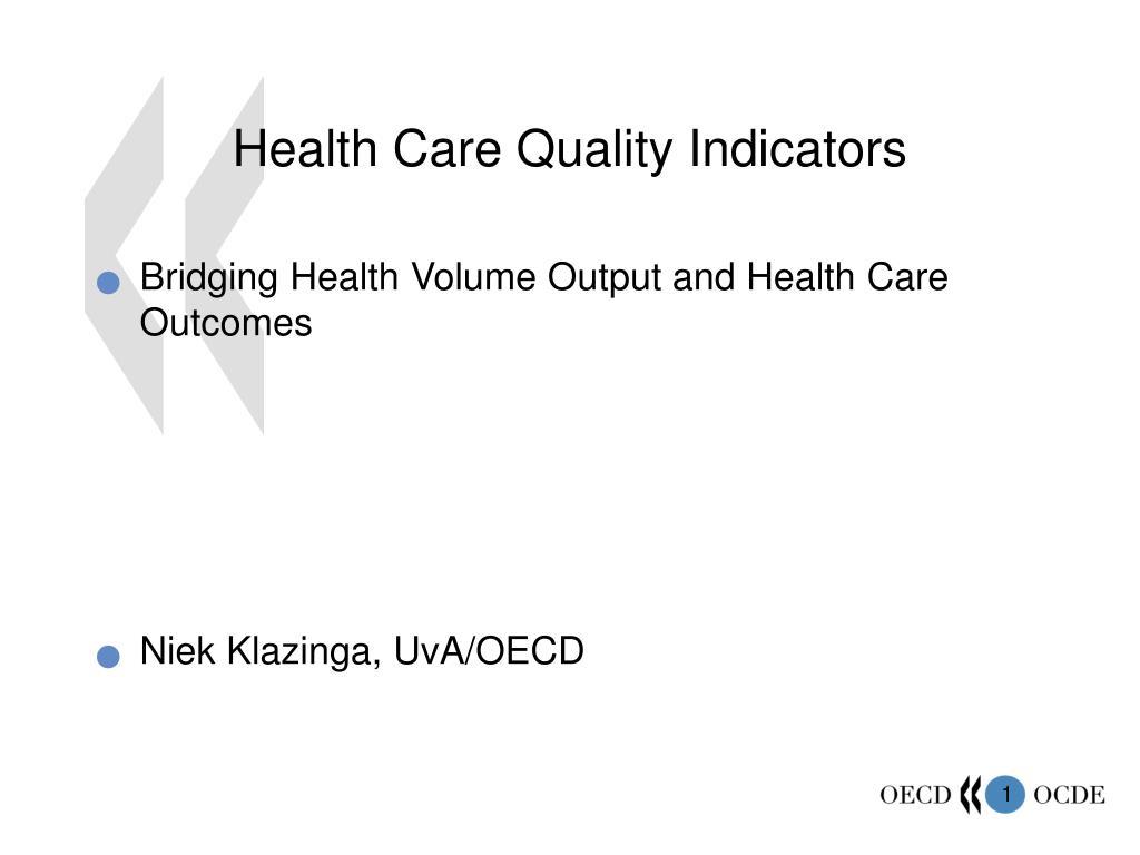 health care quality indicators l.