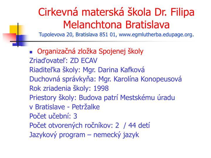 Cirkevná materská škola Dr. Filipa Melanchtona BratislavaTupolevova ... 2c62caf78fd