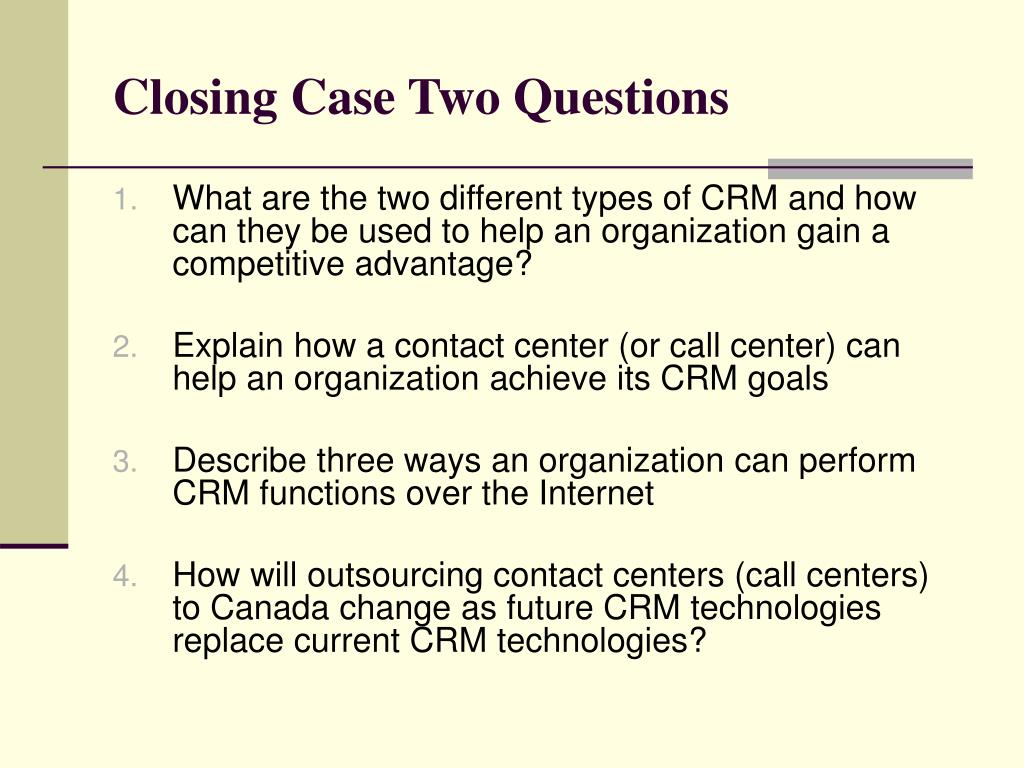 Closing Case Two Questions