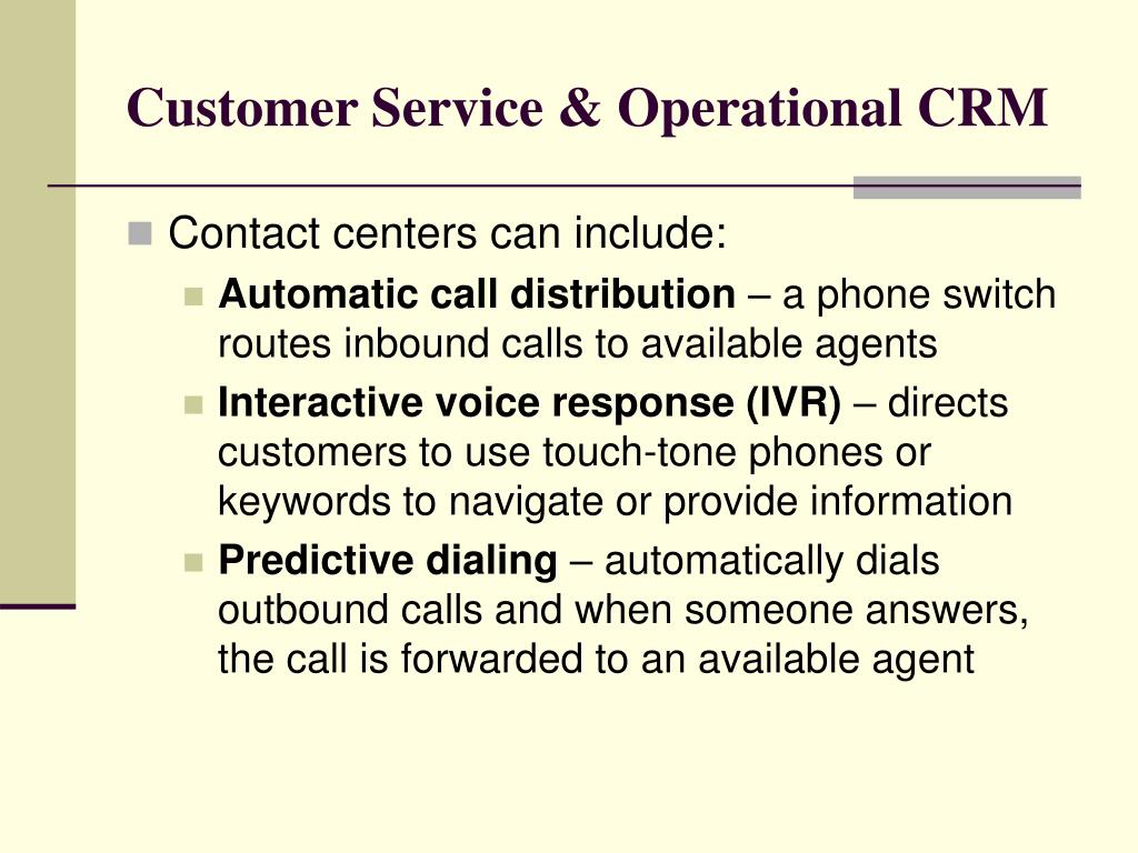 Customer Service & Operational CRM