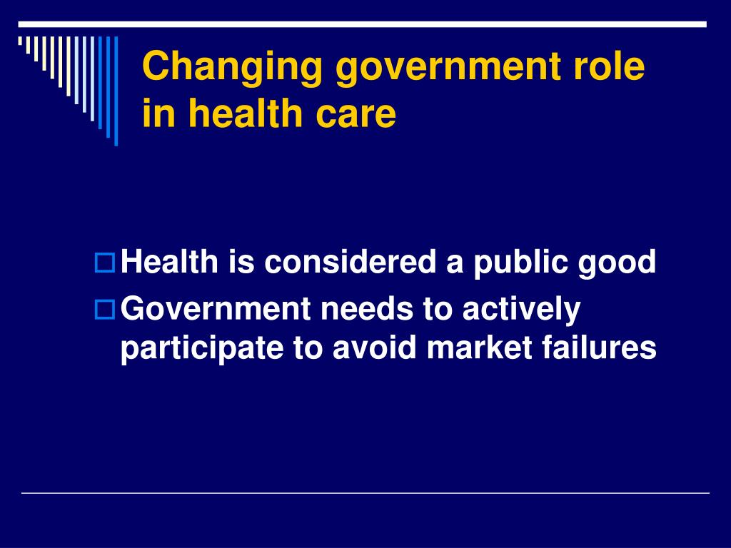 Changing government role in health care