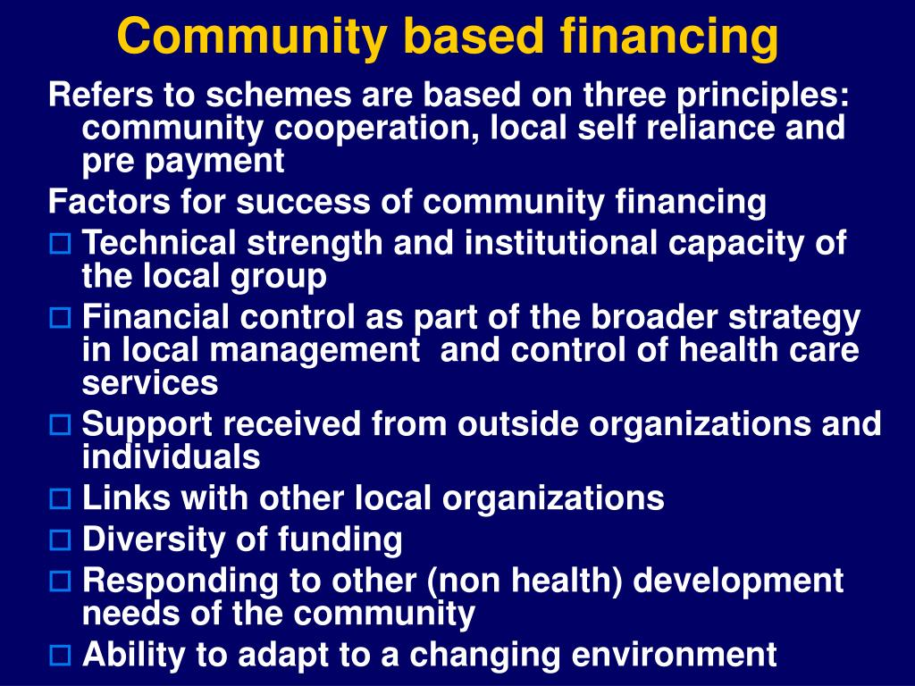 Community based financing