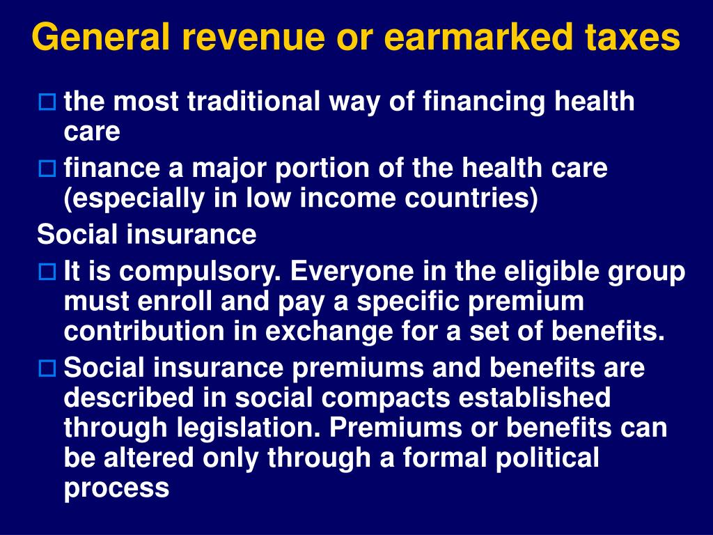 General revenue or earmarked taxes