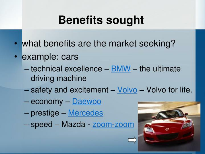 Benefits sought