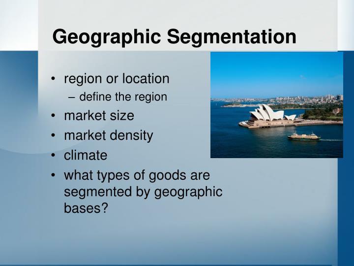 Geographic Segmentation